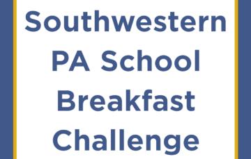 The Southwestern PA School Breakfast Challenge 2019!